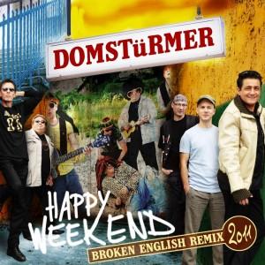DOMSTüRMER Happy Weekend - Jetzt als Remix