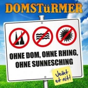 Ohne Dom, ohne Rhing, ohne Sunnesching